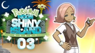 SO SKETCHY! Pokémon Sun and Moon Shiny Island Quest Let's Play with aDrive! Episode 3 by aDrive