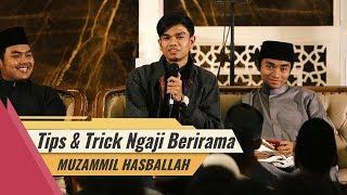 Video Muzammil Hasballah - Tips dan Trick Ngaji Berirama MP3, 3GP, MP4, WEBM, AVI, FLV Januari 2019