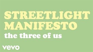 The Three of Us Streetlight Manifesto
