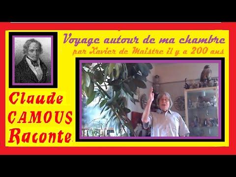Voyage autour de ma chambre:«Claude Camous Raconte»: Confinement de Xavier de Maistre il y a 200 ans