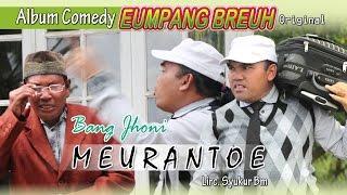 Video BANG JHONI - MEURANTOE  ( Album Eumpang breuh Original ) MP3, 3GP, MP4, WEBM, AVI, FLV Juli 2019