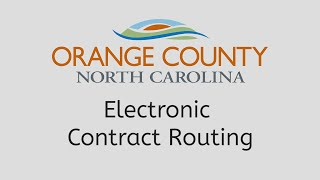 Orange County Electronic Contract Routing