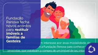 Fundação Renova fecha novos acordos para restituir imóveis a famílias de Gesteira