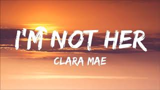 Video Clare Mae - I'm Not Her - ( 1 hour ) MP3, 3GP, MP4, WEBM, AVI, FLV Agustus 2018