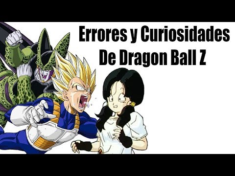Errores Y Curiosidades De Dragon Ball Z