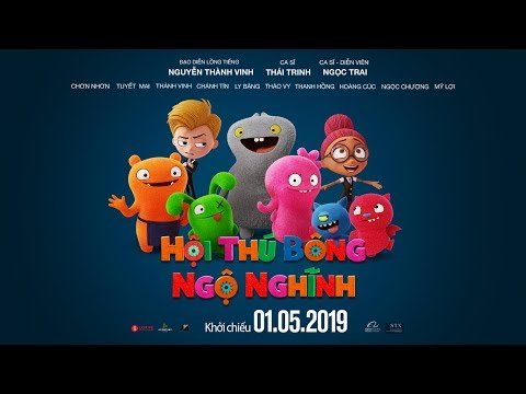 UGLY DOLLS - OST Có Điều Gì Tuyệt Vời Hơn Thế - Thái Trinh   Khởi chiếu toàn quốc ngày 01.05.2019 - Thời lượng: 3 phút.