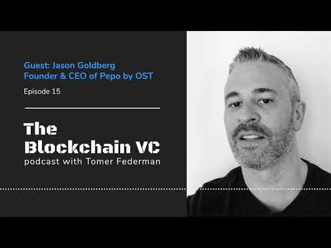 #15 Jason Goldberg, CEO of Pepo by OST: Key Lessons for Crypto Entrepreneurs