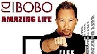 DJ Bobo - Amazing Life