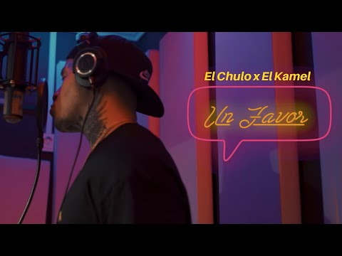 El Chulo X El Kamel - Un Favor (Video Oficial)