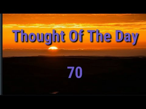 Quote of the day - Thought Of The Day - 70 / Daily Thoughts or Quotes of Great Person's