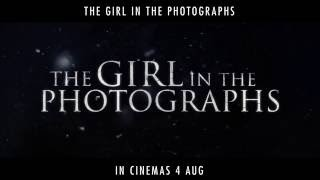 The Girl in the Photographs - In Cinemas 4 August