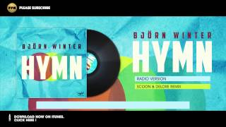 Bjorn Winter - Hymn (Scoon & Delore Remix) videoklipp