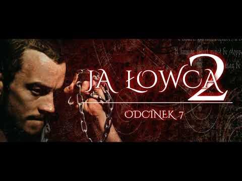Ja Łowca 2 #7 - CreepyPasta (PL)