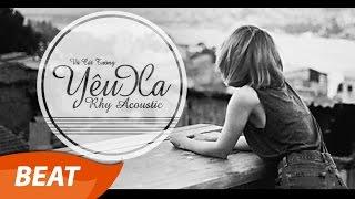 Vũ Cát Tường - Yêu Xa Beat  Instrumental Acoustic by Rhy Female Version --------------- Mp3 Download Free: http://goo.gl/i3gDlP --------------- Sử dụng beat...