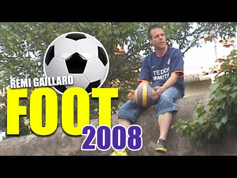 Foot 2008 (Rmi GAILLARD)