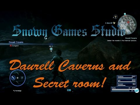 Final Fantasy XV Daurell Caverns And Secret Room!