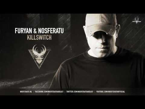 Furyan & Nosferatu - Killswitch