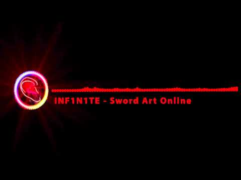 [Dubstep] INF1N1TE - Sword Art Online