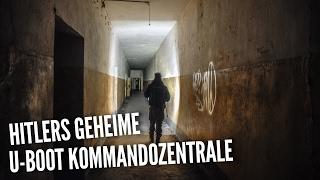 LOST PLACES - Hitlers geheime U-Boot Kommandozentrale - WW2 - OKM - Project History - deutsch