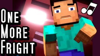 """♪ """"One More Fright"""" - A Minecraft Parody of Maroon 5's One More Night (Music Video)"""