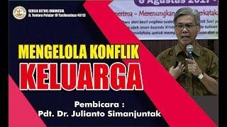 Video Pdt. Dr. Julianto Simanjuntak MENGELOLA KONFLIK KELUARGA Rabu 9 Agustus 2017 GBI Tasikmalaya MP3, 3GP, MP4, WEBM, AVI, FLV Juli 2018
