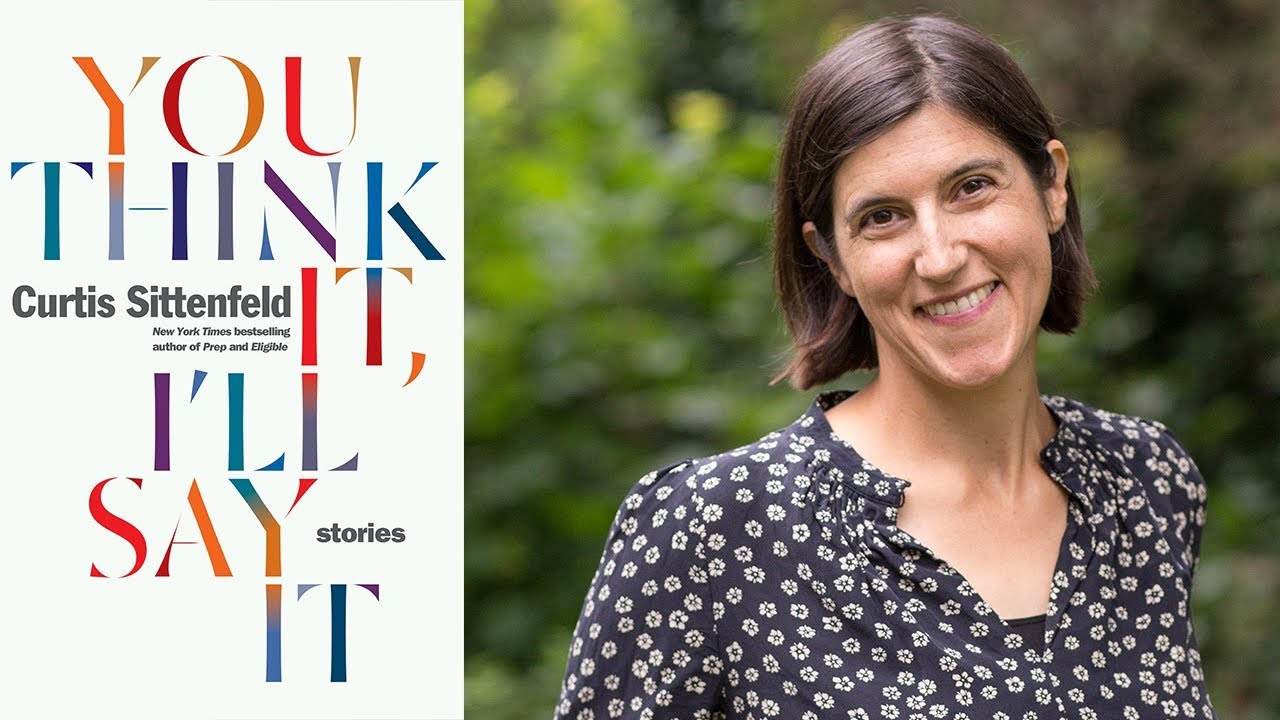 "Curtis Sittenfeld on ""You Think It, I'll Say It: Stories"" at the 2018 Miami Book Fair"
