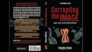 15 Corrupting the Image Audio Book: Chapter 13 Witnessing the Return of the Fallen Angels