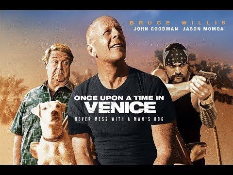 بروس ويليس يسعى لاستعادة كلبه المخطوف في فيلم الأكشن الكوميدي Once Upon a time in Venice