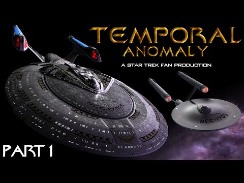 Temporal Anomaly - A Star Trek Fan Production