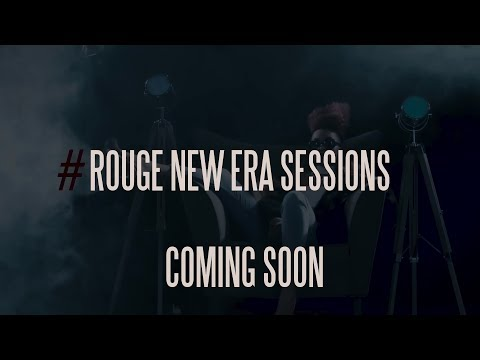 THE NEW ERA SESSIONS - Official Trailer 1 | Rouge