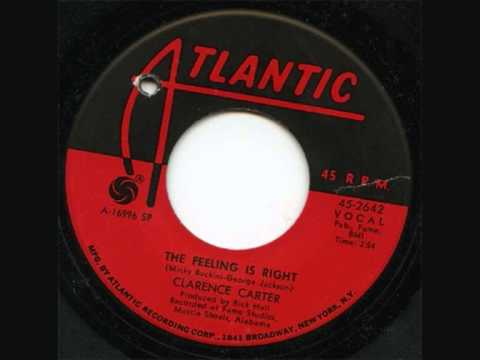 Clarence Carter ~ The Feeling Is Right