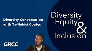 Diversity Conversation: Ta-Nehisi Coates