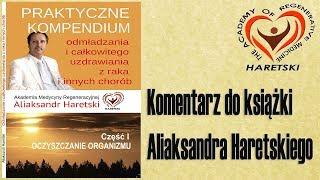 Komentarz do Książki Aliaksandra Haretskiego.