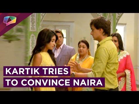 Kartik tries to clear Naira's DOUBT | Yeh Rishta K