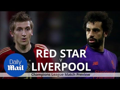 Champions League Preview: Liverpool V Red Star Belgrade