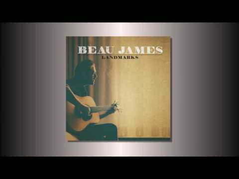 Beau James - Lost & Found