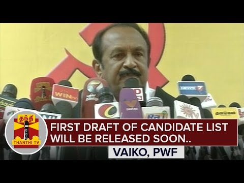 First-Draft-of-Candidate-List-will-be-released-soon--Vaiko-Thanthi-TV