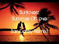 Sunloverz - Summer Of Love ( Remix)