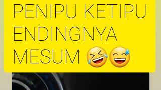 Download Video Penipu Mesum Girang, padahaL Ketipu 😃 MP3 3GP MP4