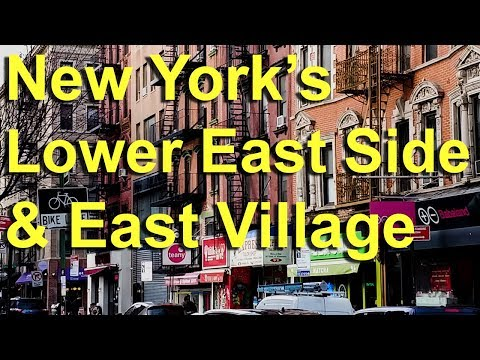 New York's East Village, Lower East Side and NoHo