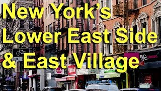 Video New York's East Village, Lower East Side and NoHo MP3, 3GP, MP4, WEBM, AVI, FLV November 2018