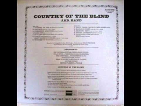 The JSD Band - country of the blind