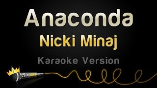 Nicki Minaj - Anaconda (Karaoke Version)