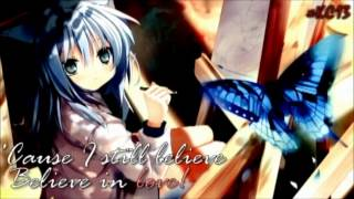 Video Still Believe In Love {Nightcore} ♪ MP3, 3GP, MP4, WEBM, AVI, FLV Maret 2018