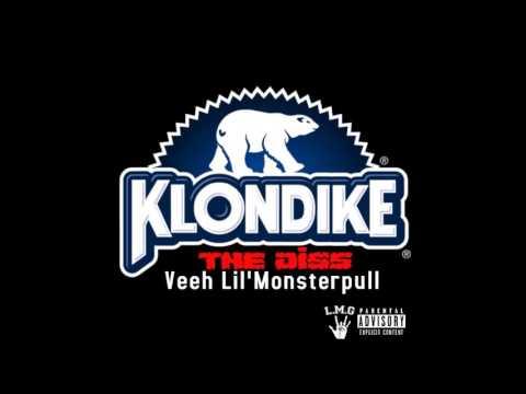KLONDIKE (THE DISS) - Veeh Lil'Monsterpull (видео)