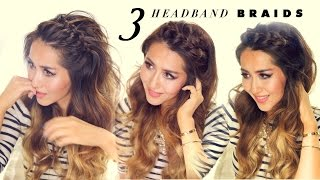 ★ 3 Easy-Peasy HEADBAND BRAIDS | Quick HAIRSTYLES for Short Long Medium Hair - YouTube