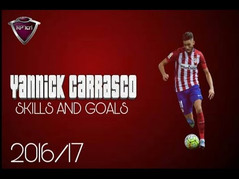 Yannick Ferreira Carrasco - Skills & Goals - 2016/17 HD