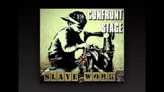 Confront Stage - Slave work (Full EP 2014)