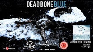 GYZE - DEAD BONE BLUE  【Official Image Video】(Japanese metal)