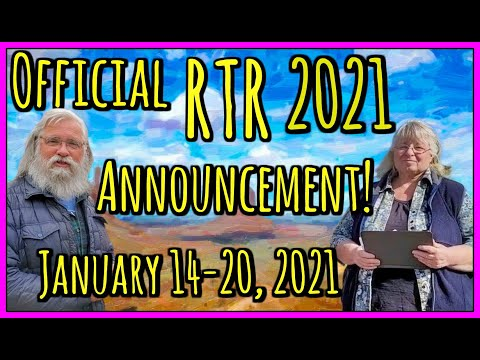 ANNOUNCING THE 2021 ONLINE VIRTUAL RTR ! JANUARY 14-20, 2021!